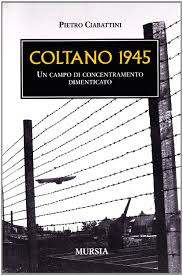 Coltano 1945. Un campo di concentramento dimenticato: Amazon.de:  Ciabattini, Pietro: Fremdsprachige Bücher
