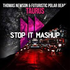 Futuristic Polar Bears & Thomas Newson vs. Tiesto - Taurus vs. Red Lights  [Acapella] (Stop It Mashup) – Stop It