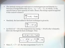 the intrinsic energy per unit mass at constant pressure and density is a function of temperature