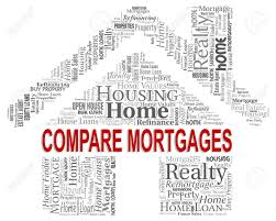 Compare Mortgages Meaning Home Loan And Finances Stock Photo
