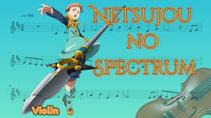Nanatsu no Taizai opening - Netsujou no Spectrum (Violin) - YouTube