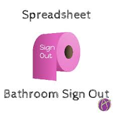 Bathroom Sign Out Sheet Template - Teacher Tech