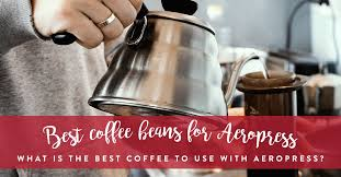 Find in retail stores find in online stores. Best Coffee Beans For Aeropress Spiller And Tait Spiller Tait Coffee