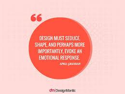 Graphic Design Quotes 100 Quotes About Emotional Design DesignMantic The Design Shop 53