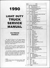 1990 gmc c k sierra pickup repair shop manual original 1500 2500 table of contents