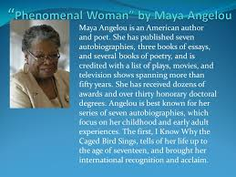 a angelou is an american author and poet she has published  1 a angelou