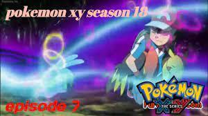 Pokemon xy season 18 Episode 7 kalos League AMV - YouTube