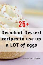 Eggs are most commonly thought of as a key ingredient in a number of savoury dishes, however they also hold an equally important place in sweet top tip: Pin On Egg Recipes