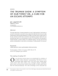 the truman show a symptom of our times or a cure for an escape the truman show a symptom of our times or a cure for an escape attempt pdf available