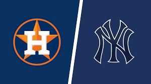 York Yankees vs. Houston Astros ...