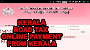 kerala road tax payment റ ഡ ന ക ത ഓണ ല importance of vehicle registration