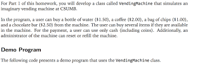 Vending Machine Reset Code Impressive Solved Please Help Me Write This Java Class Function We