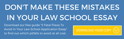 law school sample essay public interest law 5 fatal flaws to avoid in your law school application essay
