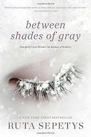 com between shades of gray ruta sepetys  com between shades of gray 9780142420591 ruta sepetys books