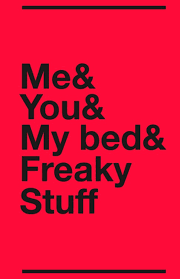 Freaky Quotes Amazing Me You My Bed Freaky Stuff Love Quotes IMG