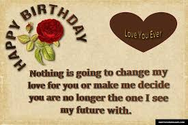 birthday love letters 2019 happy birthday my love letters for him or her sweet