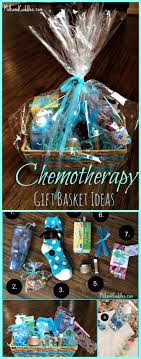 gift basket ideas for someone going through chemo