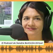 El podcast de Sandra Nutrición Virtual