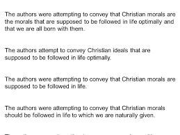 notes compare contrast essays vocabulary compare use examples  the authors were attempting to convey that christian morals are the morals that are supposed to