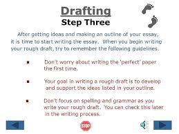 draft essay steps in writing an essay ppt video online download