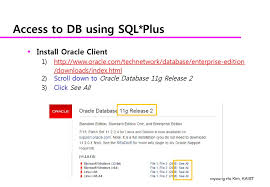 access to db using sql plus install oracle client 1 2 3 oracle technetwork database enterprise edition s index html