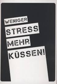 Postkarte Spruch Liebe Lustig Weniger Stress Mehr Küssen