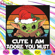 Present for my older brother. Cute I Am Adore You Must Svg Christmas Svg Baby Yoda Svg Yoda Svg Hachizstore