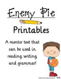 Small Picture Enemy Pie Activities Resources Enemy pie Enemies and Students