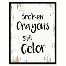 printable quote doctors office decor. broken crayons still color motivation quote saying home decor wall art gift ideas 111704 printable doctors office s