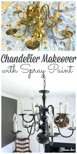 spray painting light fixtures spray painting light fixtures chandelier makeovers super easy chandelier makeover with spray