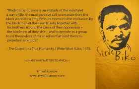 Steve Biko Quotes Black Is Beautiful Best Of Steve Biko Thinker Freedom Fighter Writer 24 Of His Most