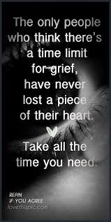 Inspirational Quotes Grief Gorgeous Grief Quotes Quote Heart Positive Time Truth Inspirational Loss