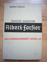 Albert Forster - Danzigs Gauleiter, www.SAMMLERMARKT-NORD.net