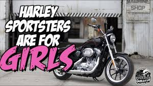 the harley sportster is a motorcycle for girls youtube