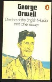 george orwell essays books comics magazines  decline of the english murder and other essays by orwell george paperback book
