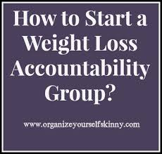 weight group how to start a weight loss accountability group weight loss group