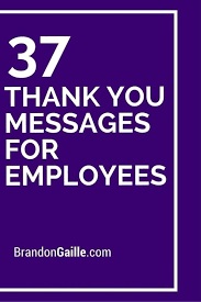 Words Of Appreciation For Employee 39 Thank You Messages For Employees Inspiring Words Pinterest