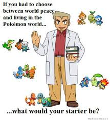 What Would Your Starter Pokemon Be | WeKnowMemes via Relatably.com