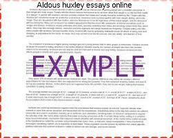 aldous huxley essays online homework help aldous huxley essays online