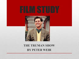 the truman show themes and setting   themes  the big ideas         film study the truman show by peter weir  studying film as text in two assessment