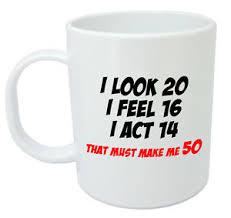 image is loading makes me 50 mug funny 50th birthday gifts
