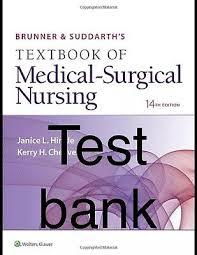 Brunner Suddarth 12 Edition Test Bank Brunner Suddarth S Textbook Of Medical Surgical Nursing 14th Pdf Test Bank