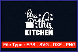 Bless your heart 42397 gifs. Kitchen Svg Design Bless This Kitchen Graphic By Crafting Time Creative Fabrica
