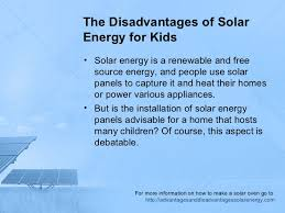 the disadvantages of solar energy for kids