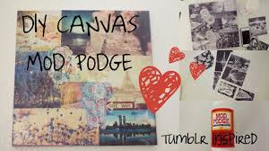 Diy Canvas Easy Mod Podge Canvas Diy Project Tumblr Inspired Youtube