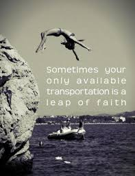 Leap Of Faith Quotes Inspiration Leap Of Faith Quotes Sayings Leap Of Faith Picture Quotes
