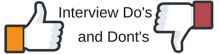 The Do S And Don Ts Of An Interview The Dos And Donts Of Interviewing Interview Tips Search