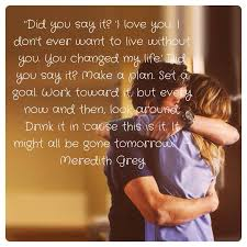 Grey's Anatomy Love Quotes Fascinating Life Quotes And Words To Live By Quotes Meredith Grey Grey's