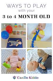 Baby Play for 3 to 4 month olds. CanDoKiddo.com Milestones \u0026 Ideas 3-4 Month Olds \u2014 CanDo Kiddo