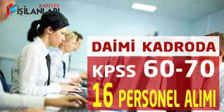 Büyükşehir KPSS 60-70 Puan Daimi 16 Personel Alımı